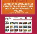 """Celebración del Seminario sobre """"Métodos y Prácticas de las Fuentes Orales. La Historia Oral y los Archivos de la Palabra""""."""