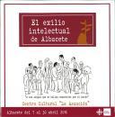 El Exilio Intelectual de Albacete