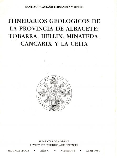 Itinerarios geológicos de la Provincia de Albacete: Tobarra, Hellín, Minateda, Cancarix y La Celia
